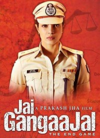 Jai Gangaajal: The End Game